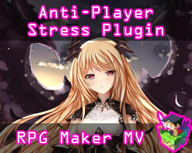 Anti-Player Stress plugin for RPG Maker MV by Olivia