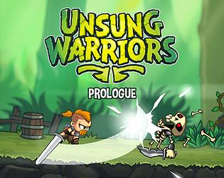 Unsung Warriors - Prologue [Free] [Action] [Windows] [macOS] [Linux]