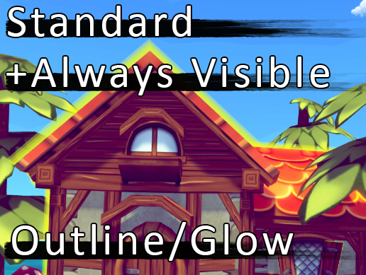 NEW v1 1 Version Released! - Outline / Glow Shaders Unity Asset by