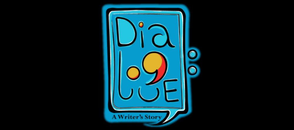 Dialogue: A Writer's Story