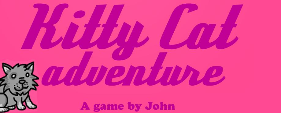 Kitty Cat adventure