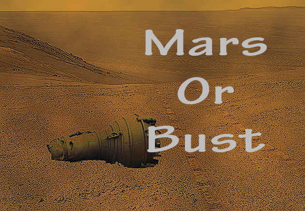 Mars or Bust