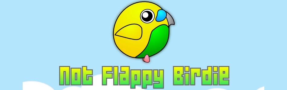 Not Flappy Birdie