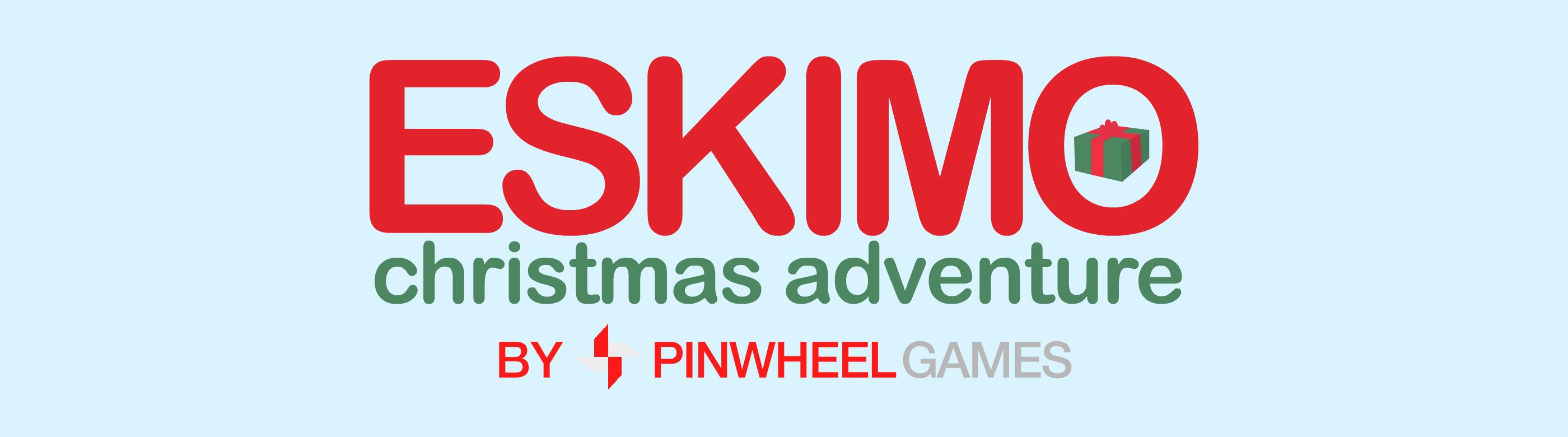 Eskimo Christmas Adventure
