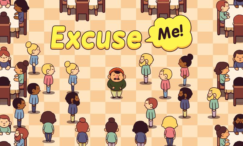 Excuse Me! by Squiddershins