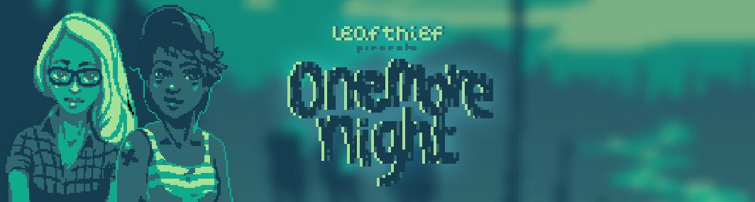 onemore night