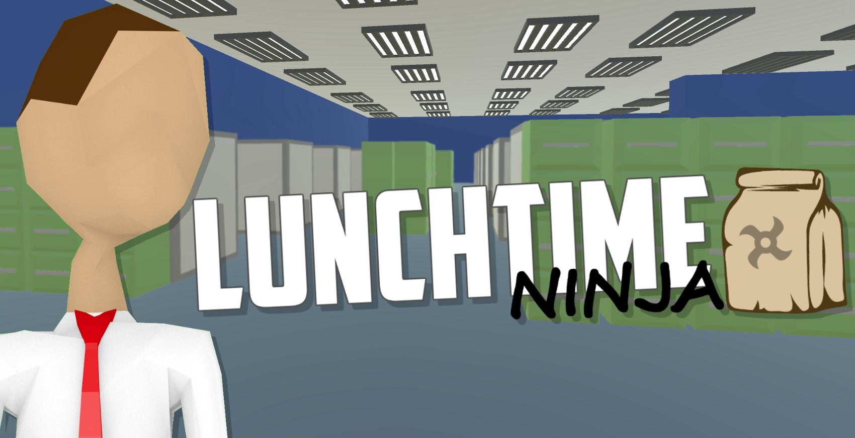 Lunchtime Ninja