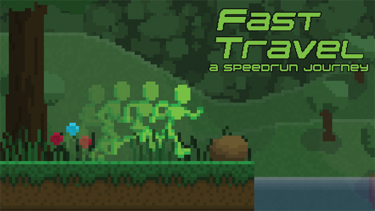 Fast Travel : A Speedrun Journey