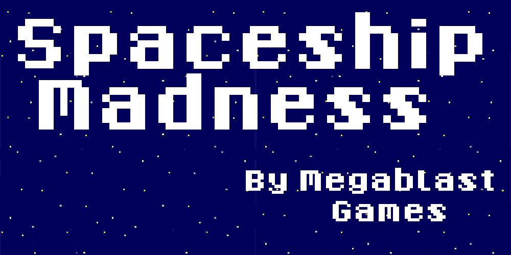 Spaceship Madness