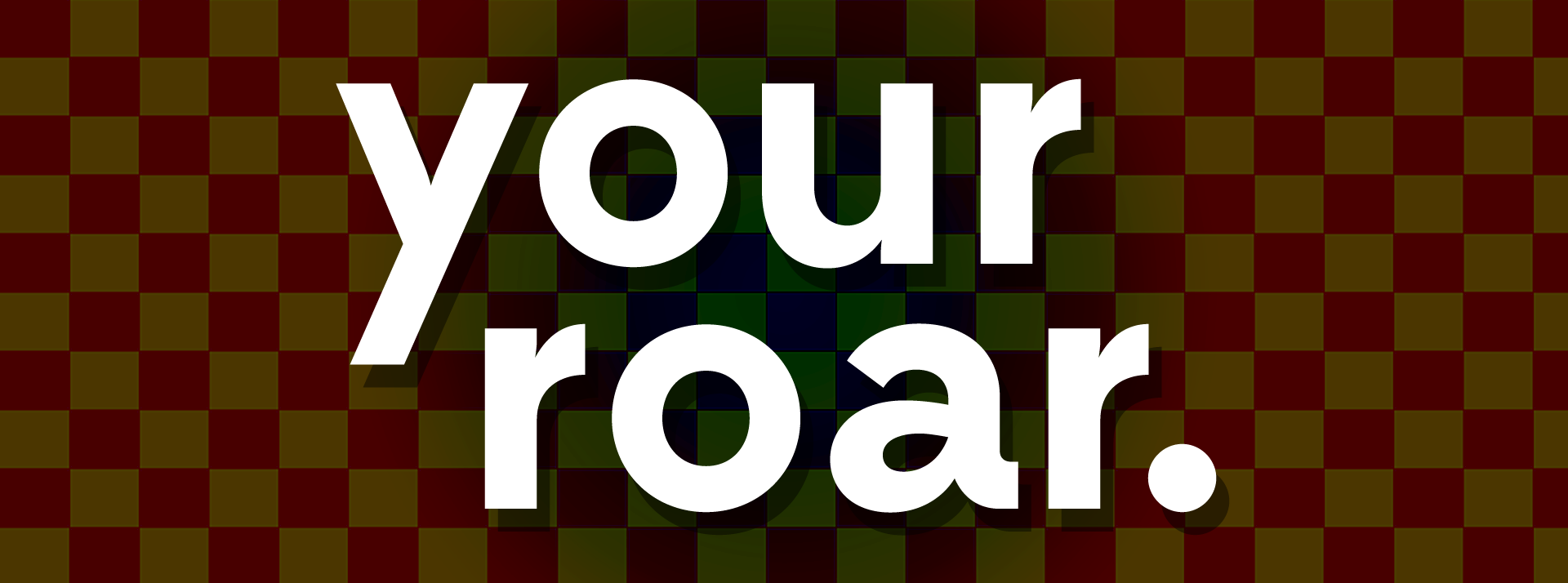 YOUR ROAR - #LD33 (You Are The Monster)