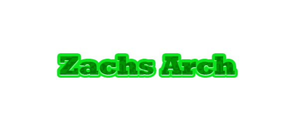 Zachs Arch - Entry 1