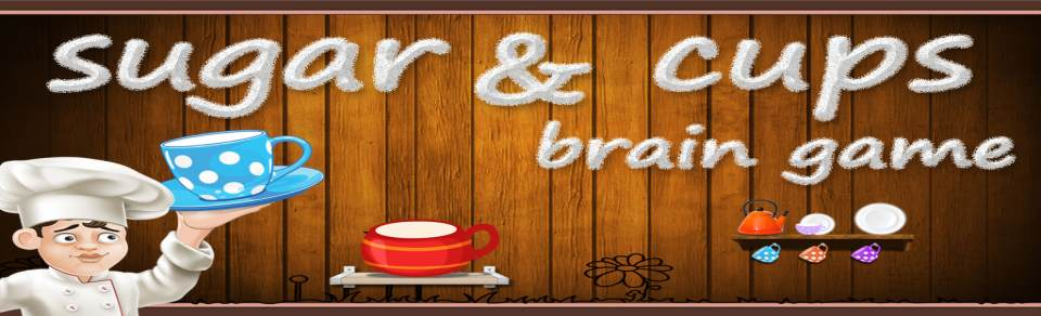 Sugar & Cup : Brain Game