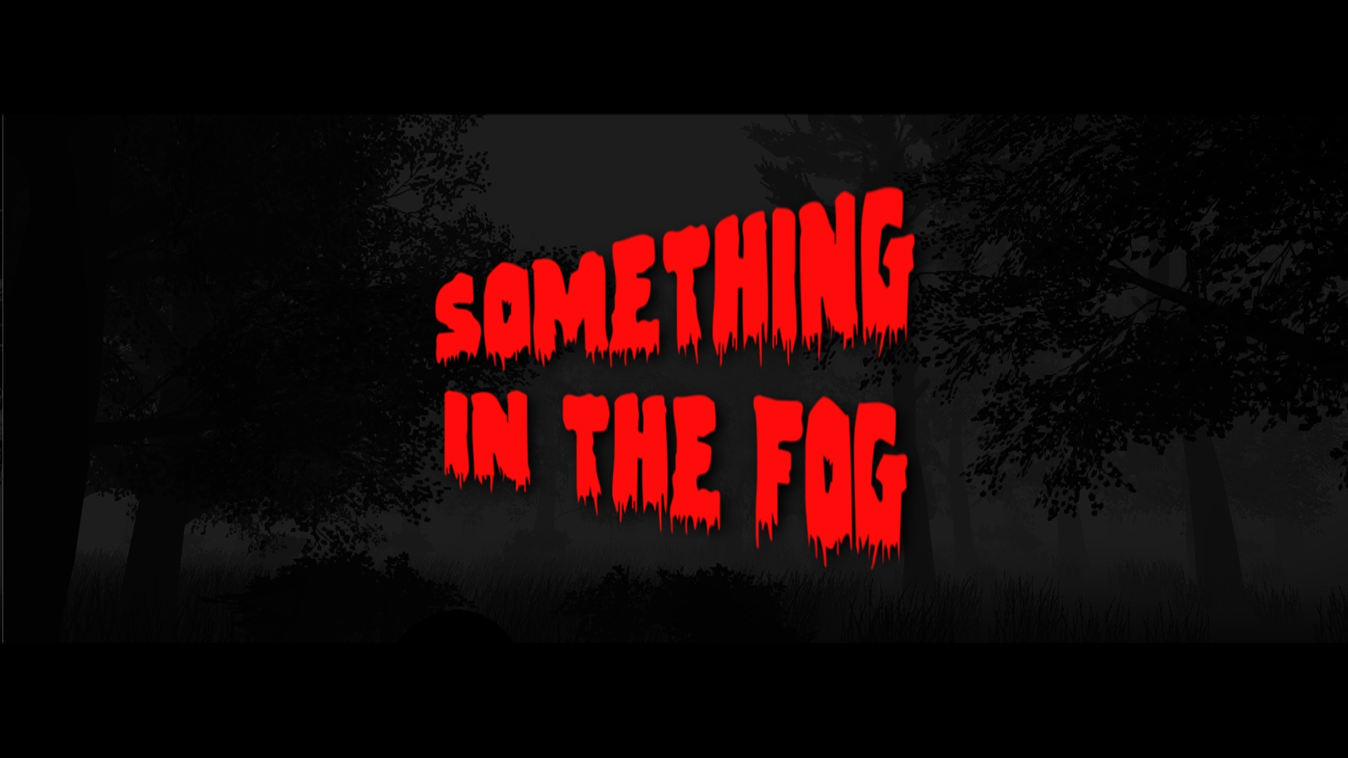 Something In The Fog
