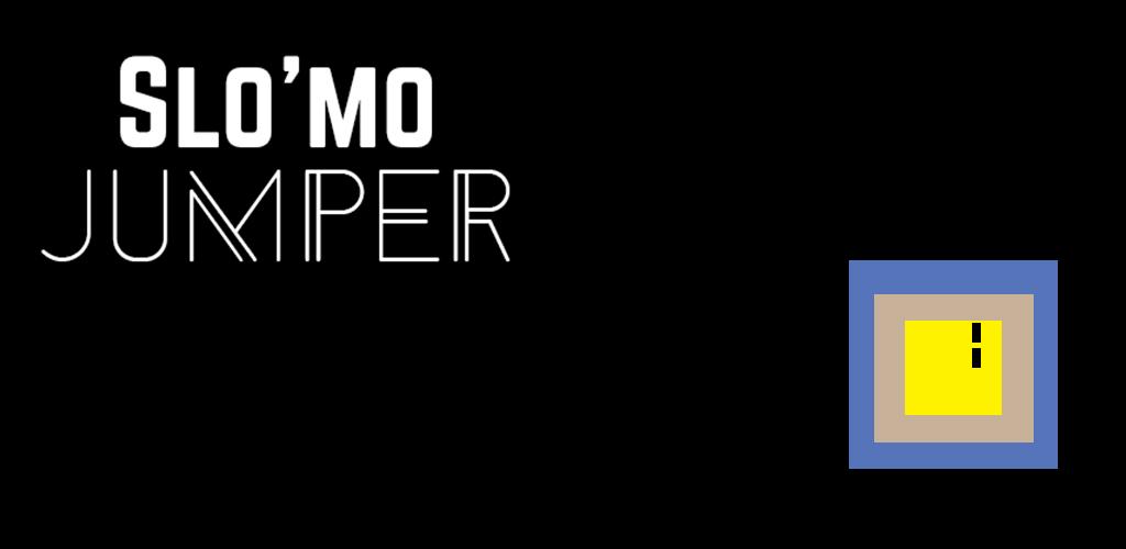 Slomo Jumper