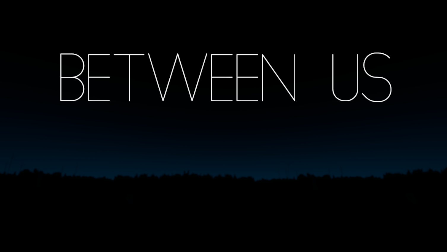 Between Us <Playable Trailer>