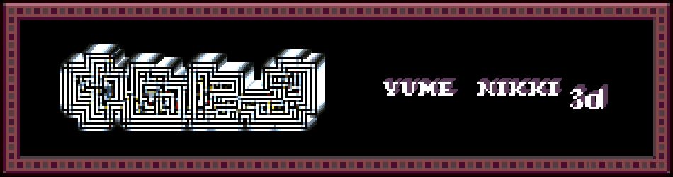 Yume Nikki 3D