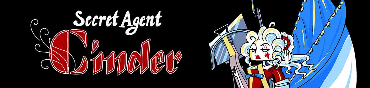 Secret Agent Cinder