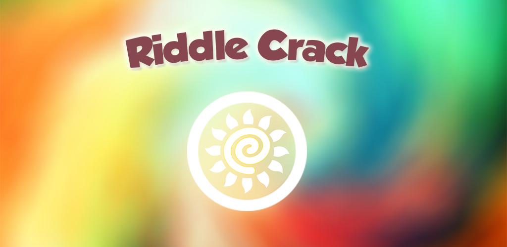 Riddle Crack