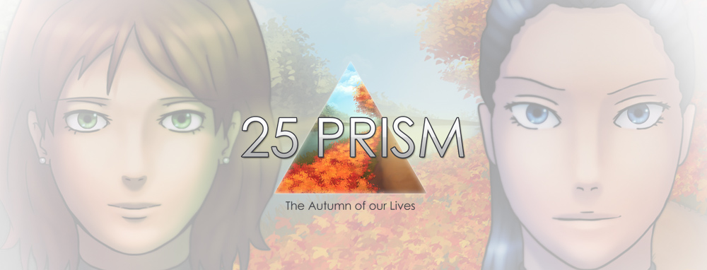 25Prism - The Autumn of our Lives