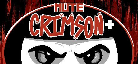 Mute Crimson+