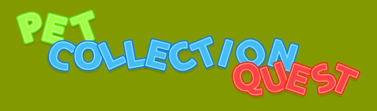 Pet Collection Quest