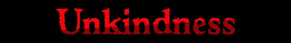Unkindness (Asylum Jam 2015)