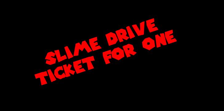 Slime Drive