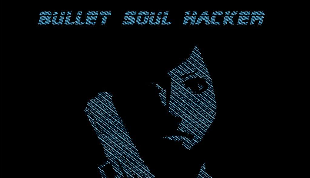 Bullet Soul Hacker