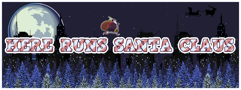 Here Runs Santa Claus