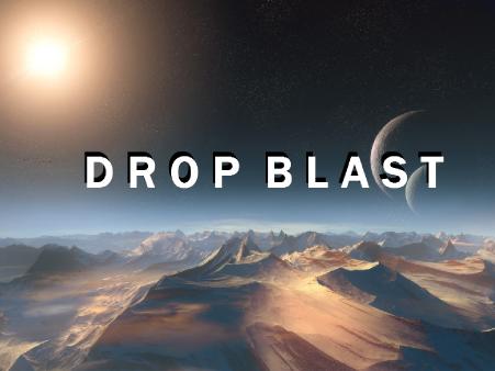 Drop Blast