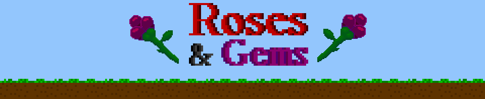 Roses and Gems