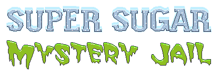 SUPER SUGAR MYSTERY JAIL