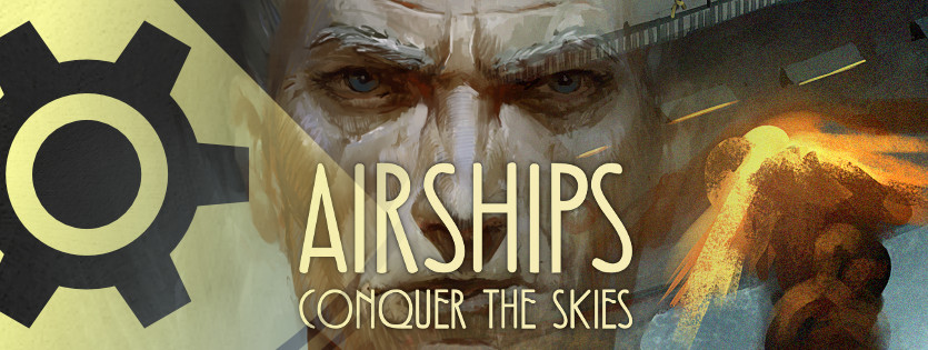 Airships: Conquer the Skies - Early Access