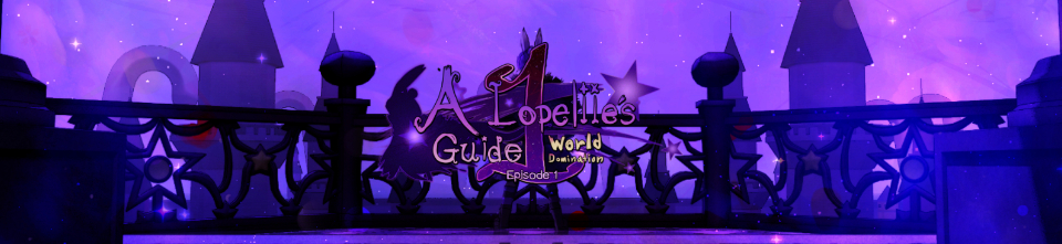 A Lopeliie's Guide - World Domination