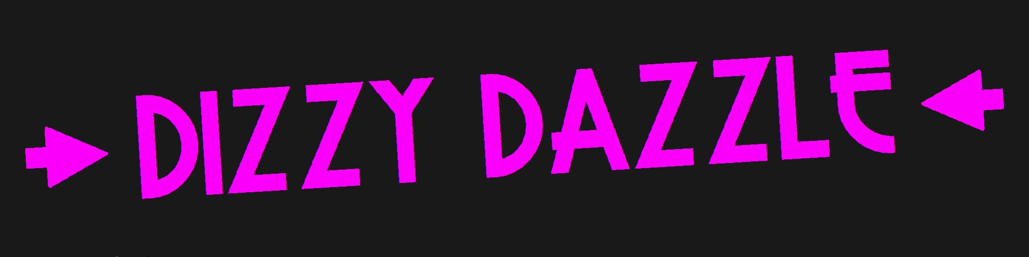 Dizzy Dazzle