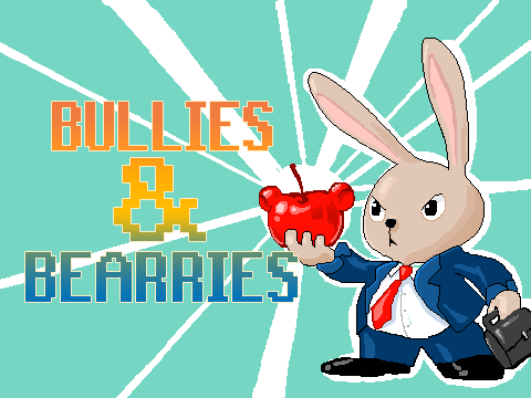 Bullies & Bearries