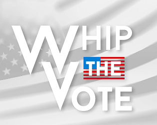 Whip the Vote [$12.00] [Strategy] [Windows] [macOS] [Linux]