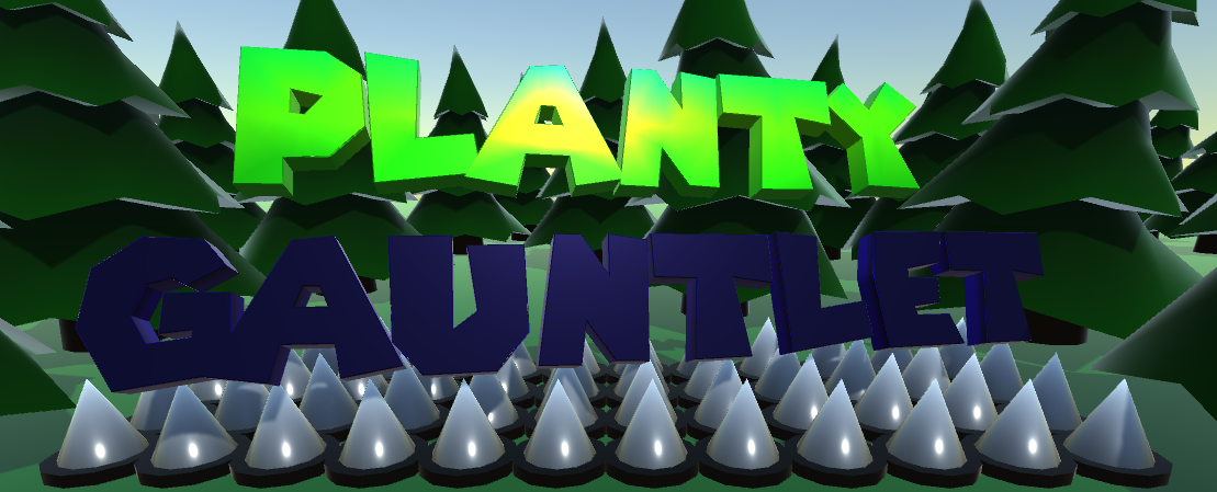 Planty Gauntlet