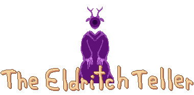 The Eldritch Teller