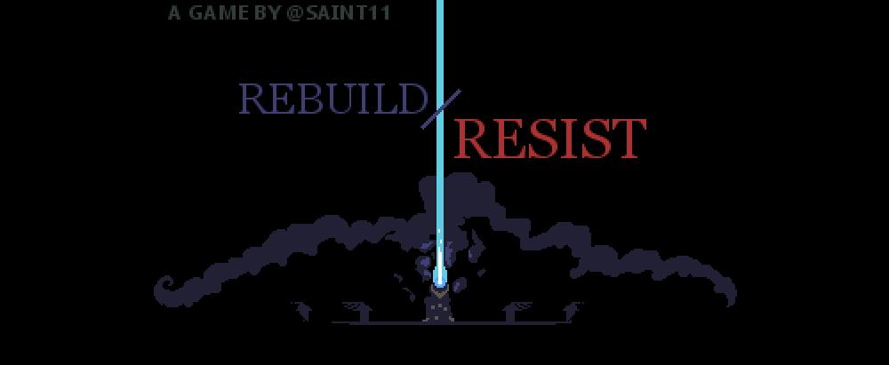 Rebuild / Resist
