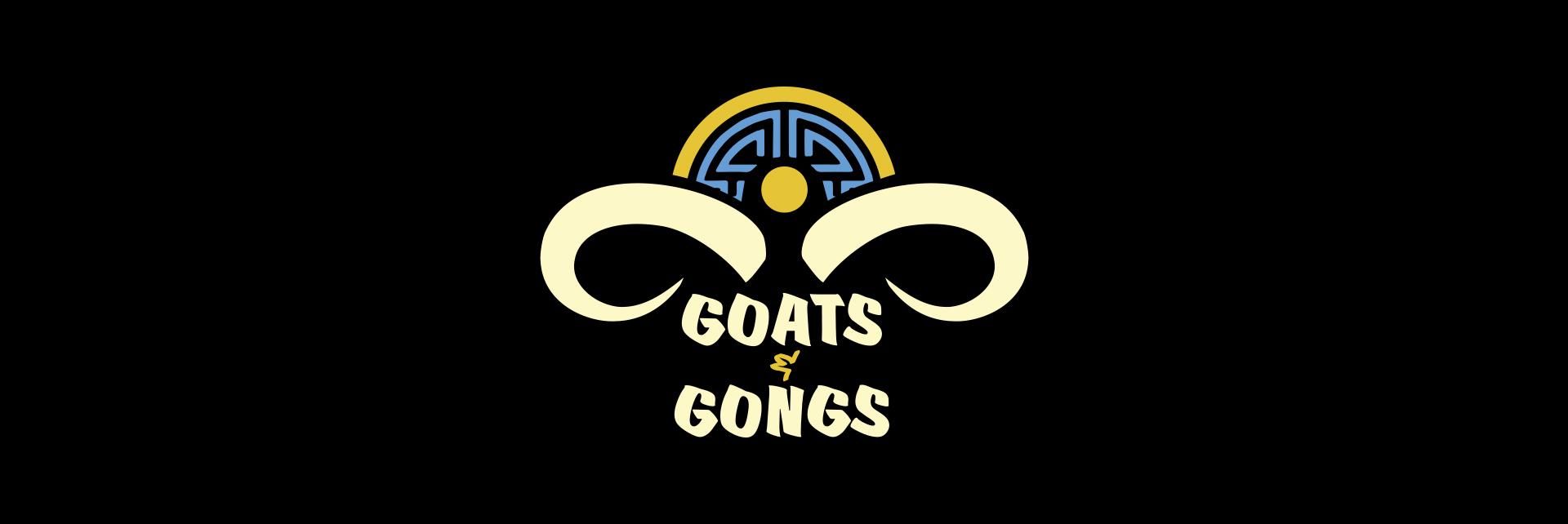 Goats & Gongs