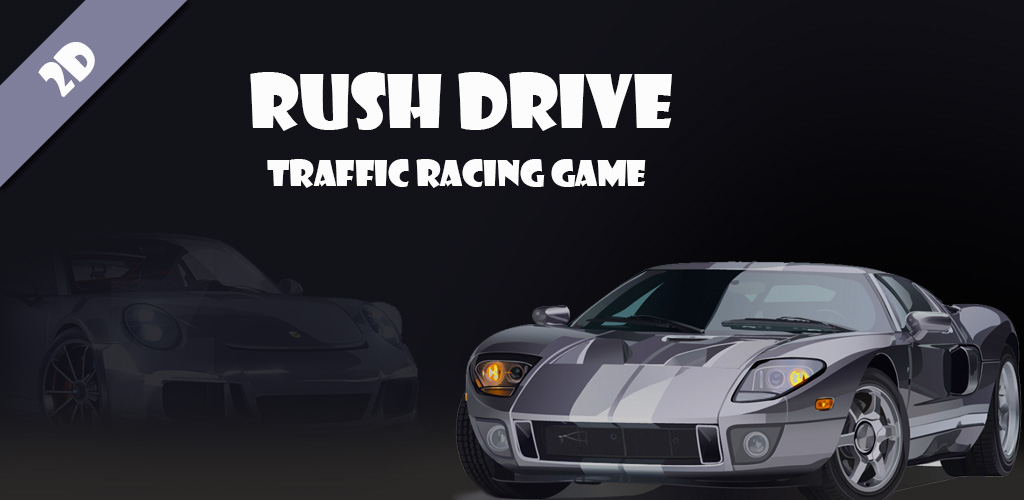 Rush Drive - Traffic Cars Racing