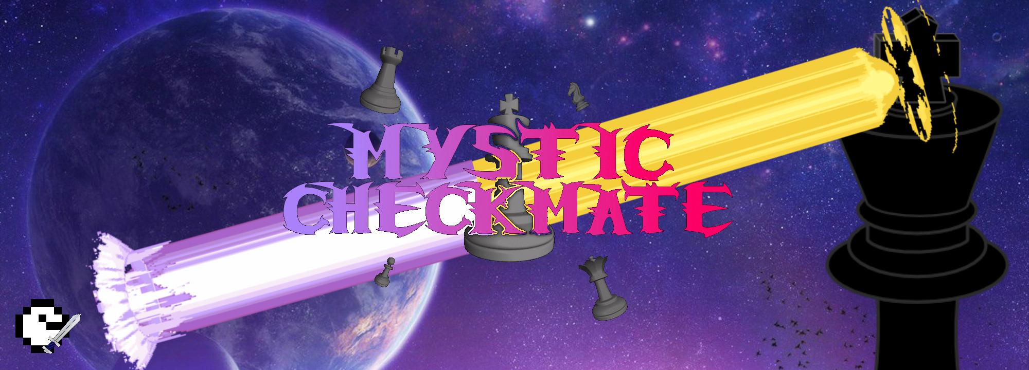 Mystic Checkmate