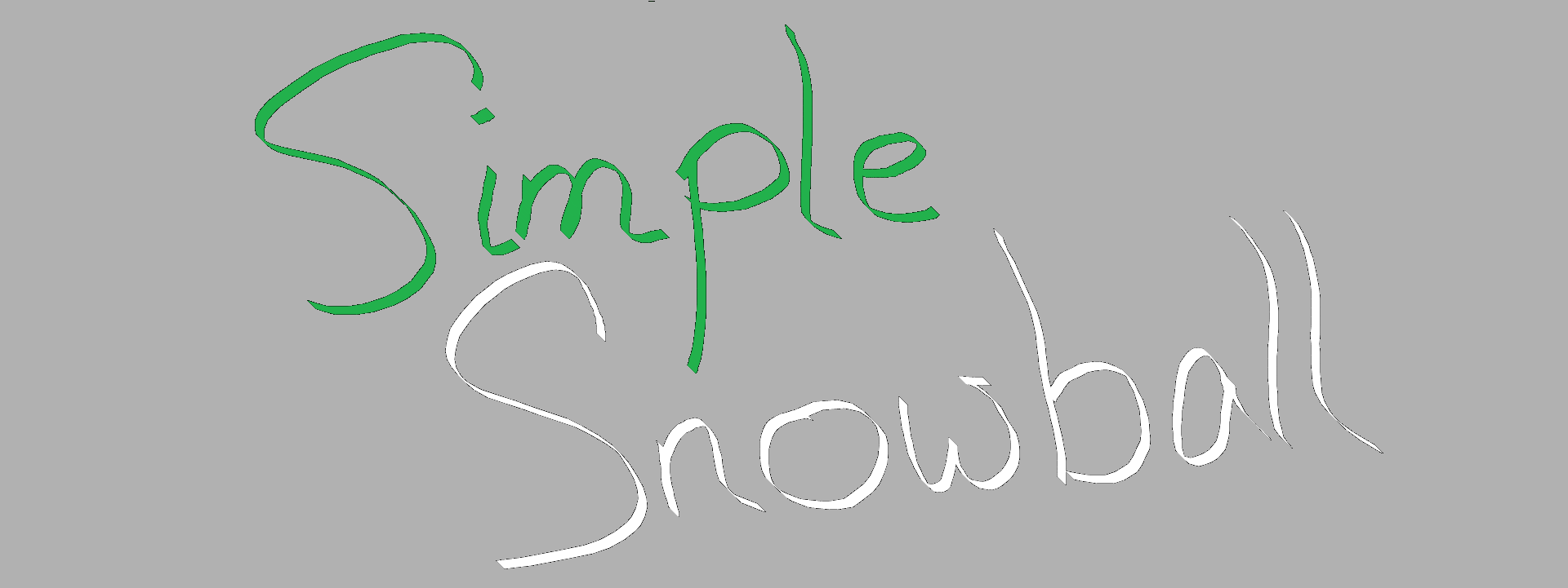 Simple Snowball