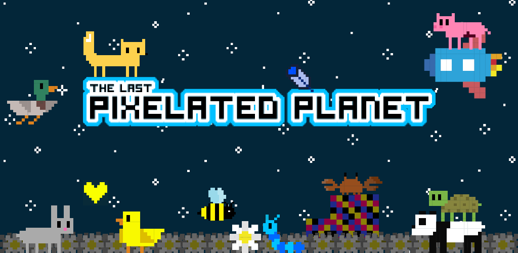 The Last Pixelated Planet