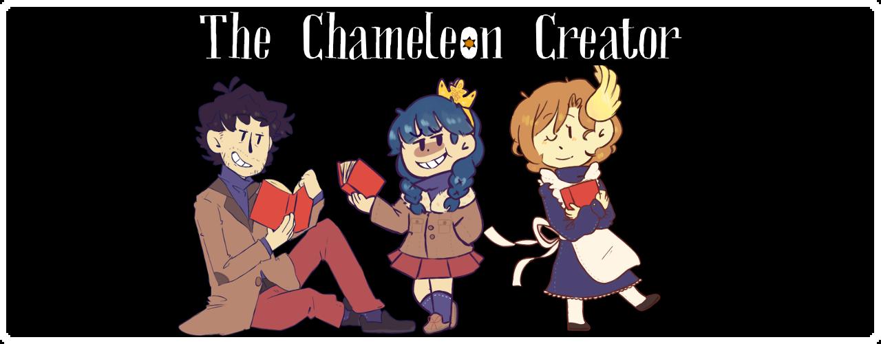 The Chameleon Creator