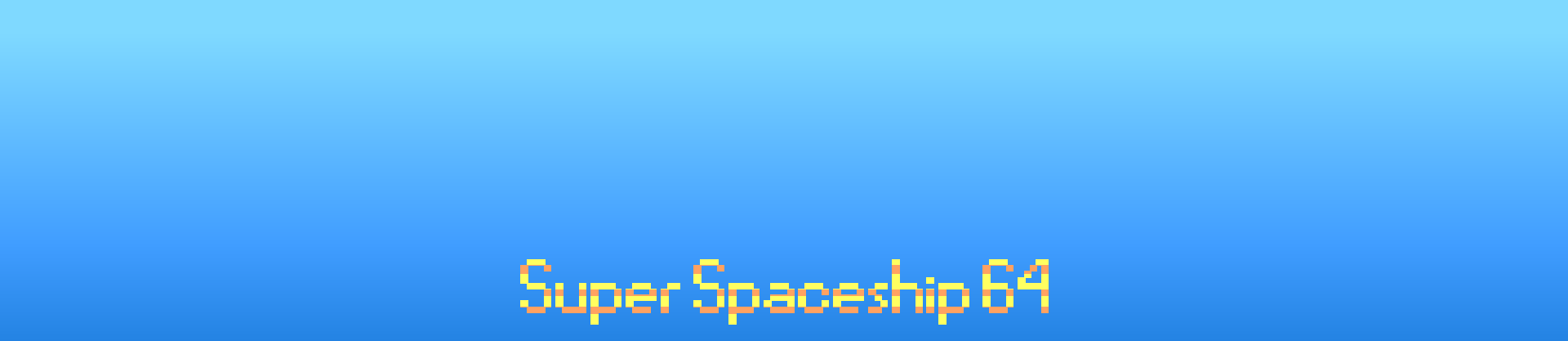 Super Spaceship 64