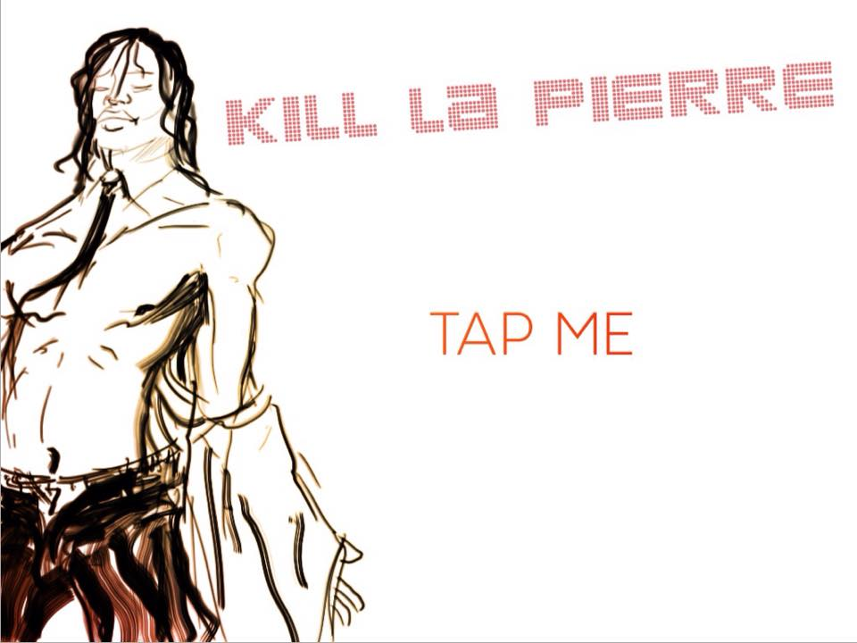 Kill La Pierre