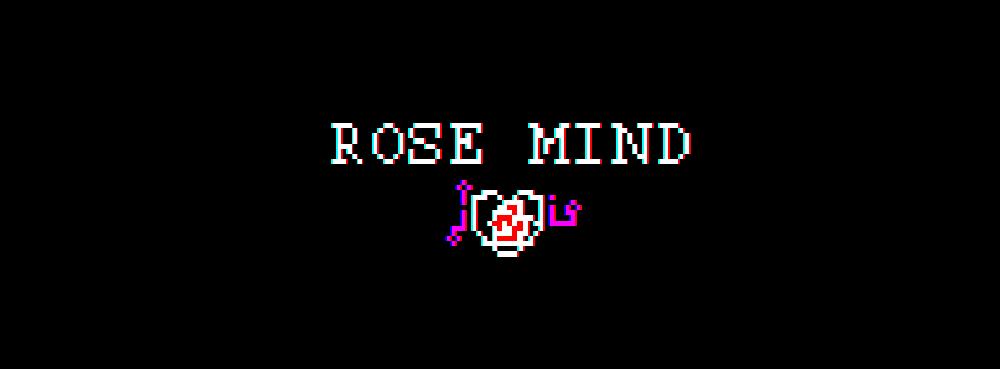 Rose Mind