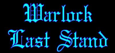 Warlock Last Stand